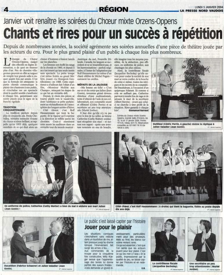 la presse N V Ma femme est folle Orzens janvier 5 2004